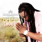 GrampsMorgan:LifeTooShort