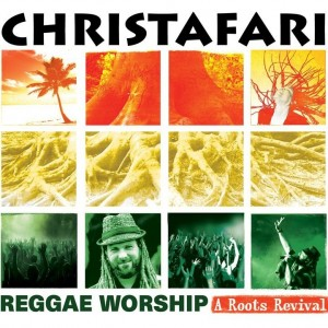 Christafari-a-root-revival