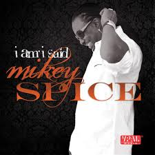 "MIKEY SPICE'S ""I AM I SAID"" IS STILL THE TOP ALBUM ON THE SOUTH FLORIDA REGGAE CHART!"