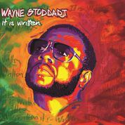 "SINGER/SONGWRITER WAYNE STODDART RELEASES NEW ALBUM ""IT IS WRITTEN!"""