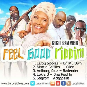 "LEROY SIBBLES RELEASES THE ""FEEL GOOD"" RIDDIM!"