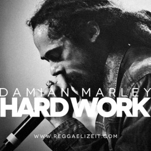 "DAMIAN MARLEY'S ""HARD WORK"" TOPS THE CHART FOR THE SECOND WEEK!"