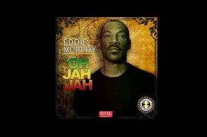 "EDDIE MURPHY'S ""OH JAH JAH"" TAKES OVER THE NO.1 POSITION!"