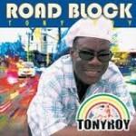 TonyRoyRoadBlock