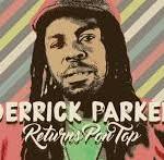 "SINGER DERRICK PARKER RELEASES NEW ALBUM ""RETURNS PON TOP!"""