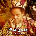 """""""DO JAH WORKS"""" IS THE LATEST ALBUM FROM VETERAN SINGER FRED LOCKS!"""