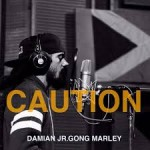 "DAMIAN MARLEY'S ""CAUTION"" HOLDS THE NO.1 SPOT FOR A THIRD WEEK!"