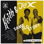 "VETERAN DUO KEITH & TEX, RELEASES NEW ALBUM ""SAME OLD STORY!"""
