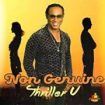 """NYAH BLESS MUSIC RELEASES NEW SINGLE """"NON GENUINE"""" FROM THRILLER U!"""